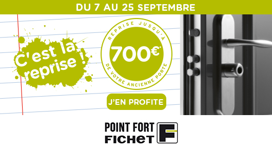 Campagne de reprise de porte Point Fort Fichet